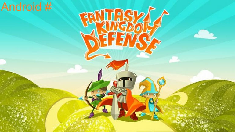 Обзор игры Fantasy Kingdom Defense HD для Андроид