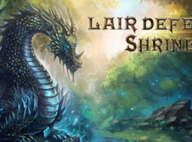 Обзор игры Lair Defense: Shrine для Андроид